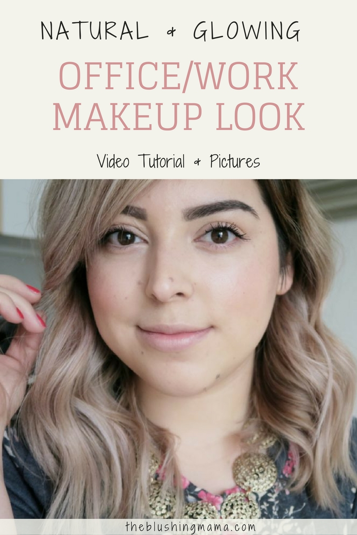 Youtube Everyday Makeup: Everyday Makeup Look For The Office