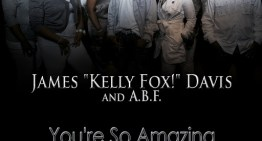 "Kelly Fox & ABF : ""You're So Amazing"" [VIDEO]"