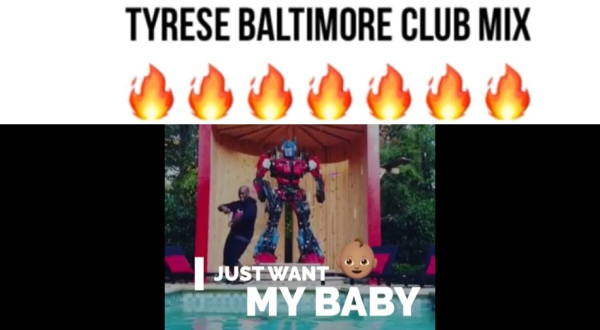"Tyrese Baltimore Club Mix & C-Walk ""I Just Want My Baby"""