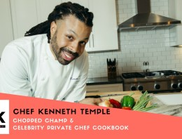 """Chopped Champ Chef Kenneth Temple Shares his """"Southern Creole"""" Secrets [PODCAST]"""