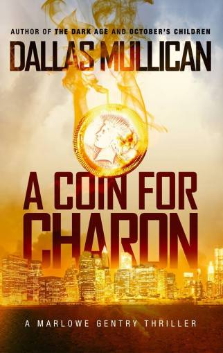 """A COIN FOR CHARON"" by Dallas Mullican"