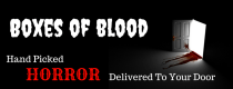 BOXES OF BLOOD – Hand-selected horror books to your door.
