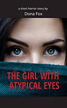 The Girl With Atypical Eyes