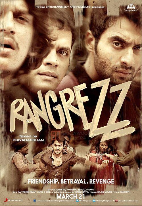 Rangrezz : A film of fierce love and betrayal !