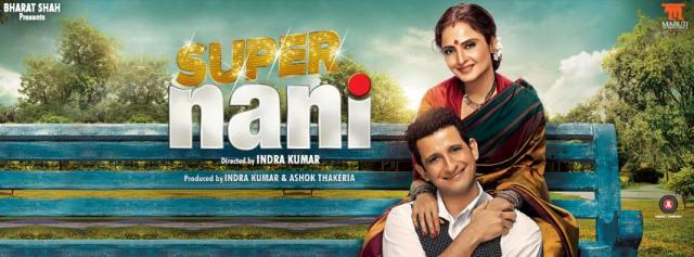 Super Nani : A family-orientated one time watch!