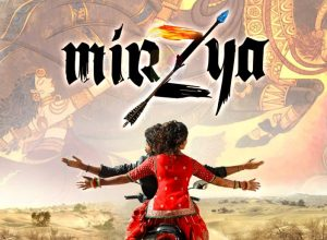 Mirzya – Review