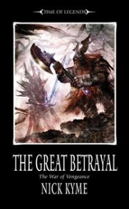 The Great Betrayal, by Nick Kyme