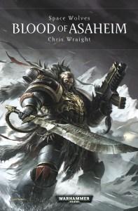 Blood of Asaheim, by Chris Wraight.