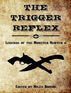 The Trigger Reflex, edited by Miles Booth.