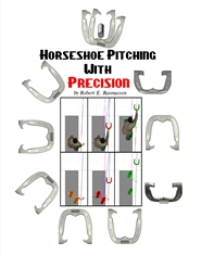Horseshoe Pitching With Precision by Bob Rasmussen : $12