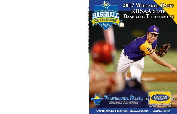 2017 Whitaker Bank Khsaa Baseball State Tournament Program 10.00