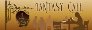Fantasy Cafe