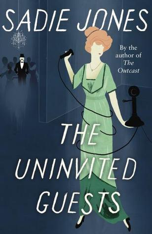Book Review: The Uninvited Guests by Sadie Jones |