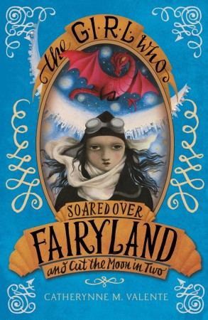 The Girl Who Soared Over Fairyland (UK Edition)