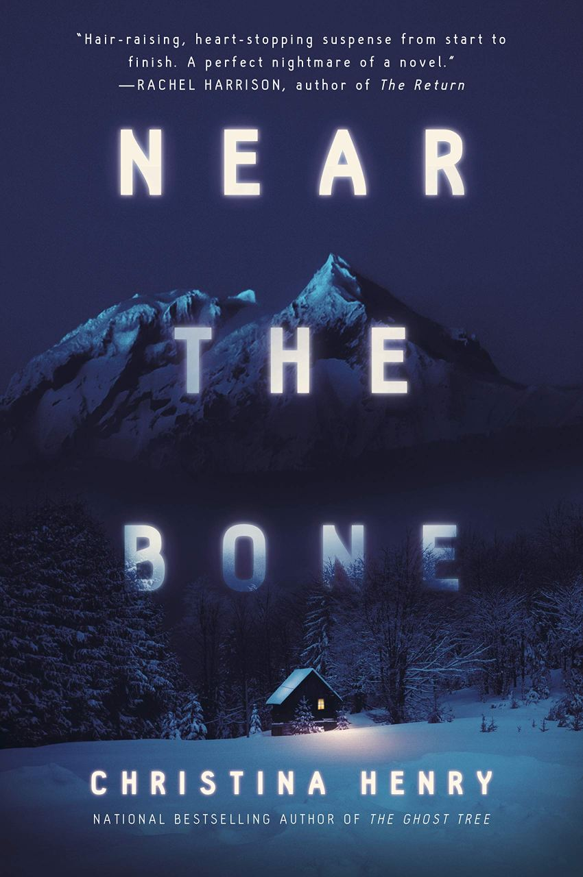 Book Review: NEAR THE BONE by Christina Henry