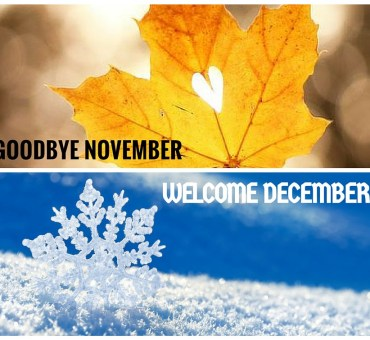 Goodbye November – Welcome December