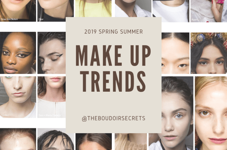 2019 Spring Summer Make up Trends