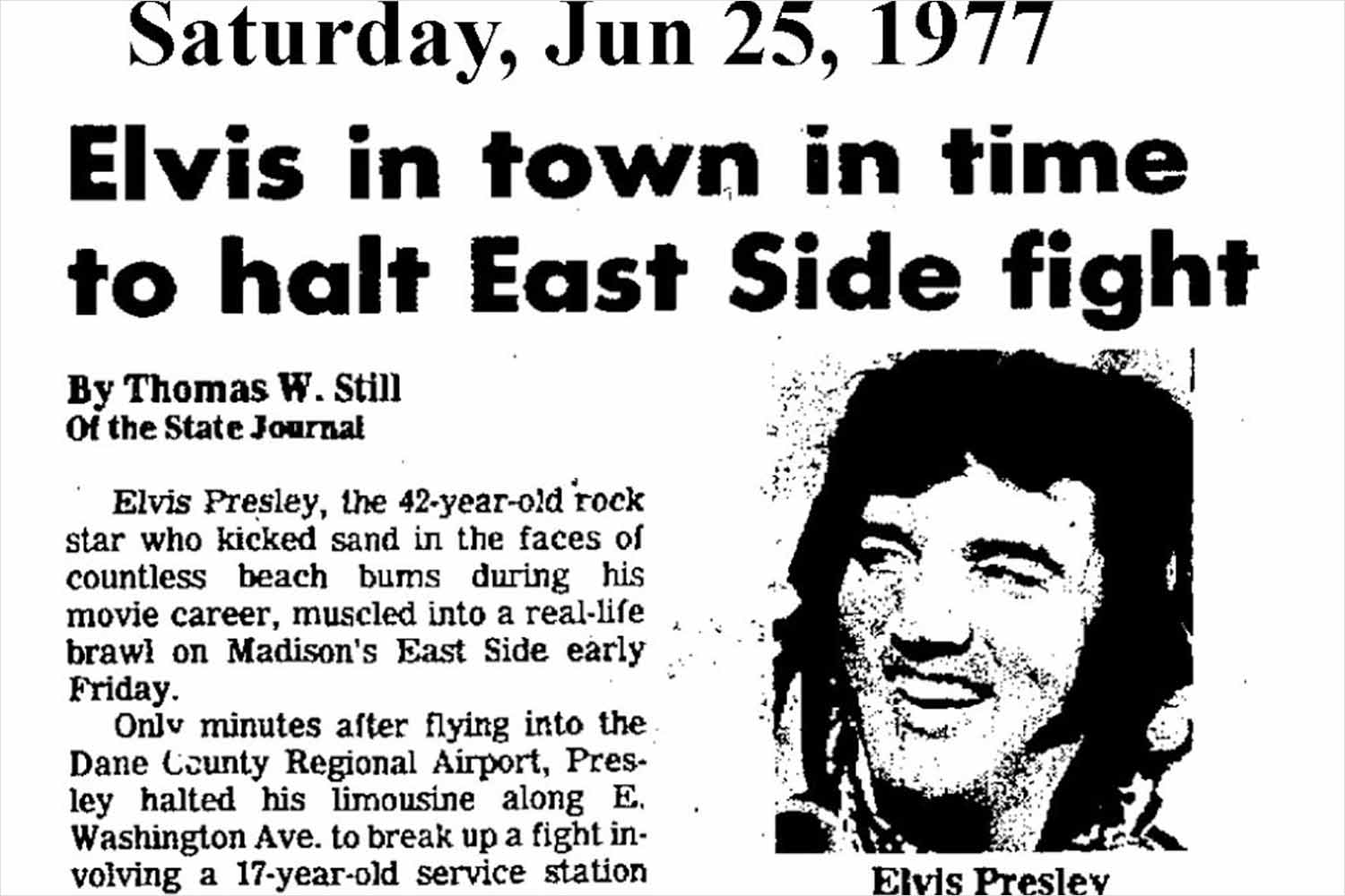 Elvis Presley broke up a fight in Madison 40 years ago
