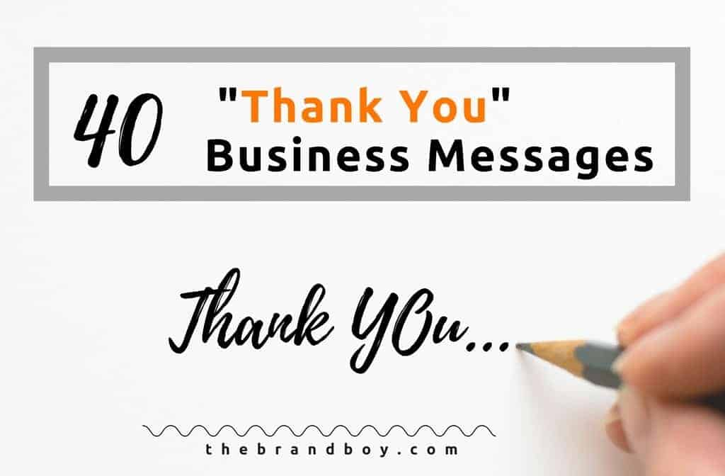 business thank you messages examples