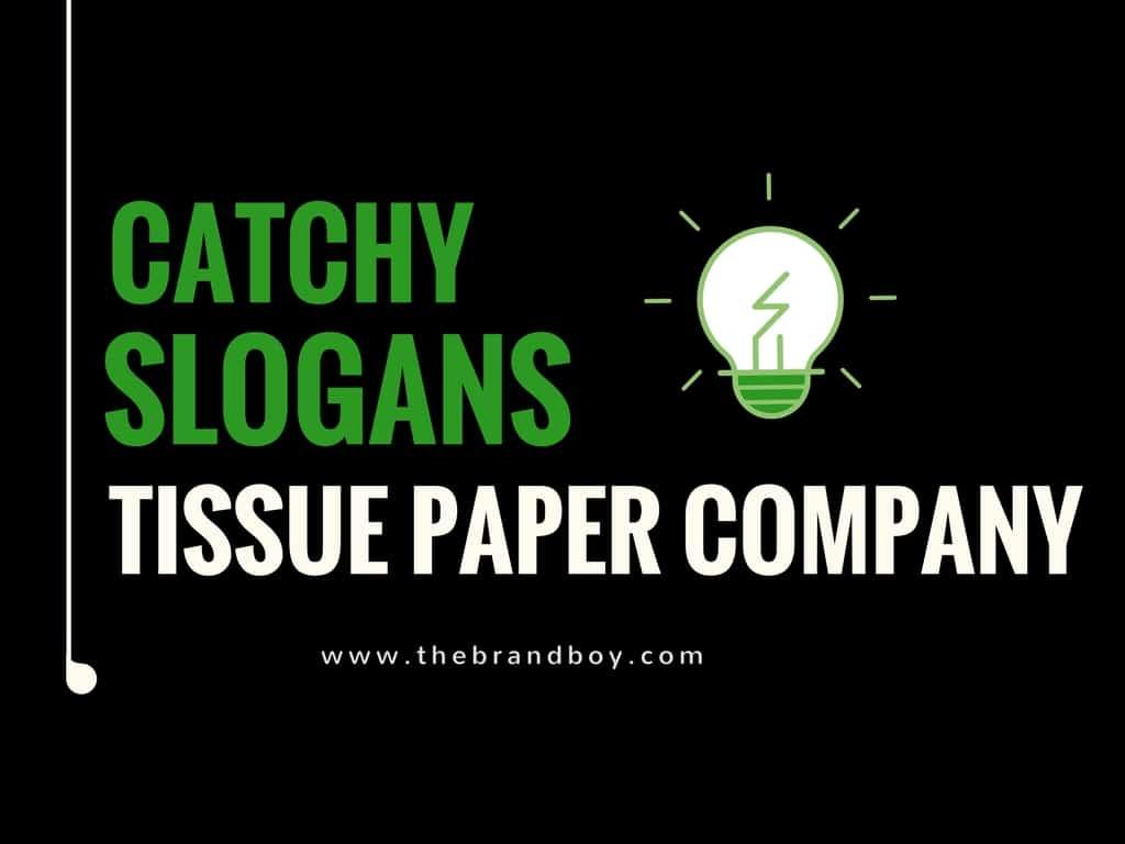 tissue paper company slogans
