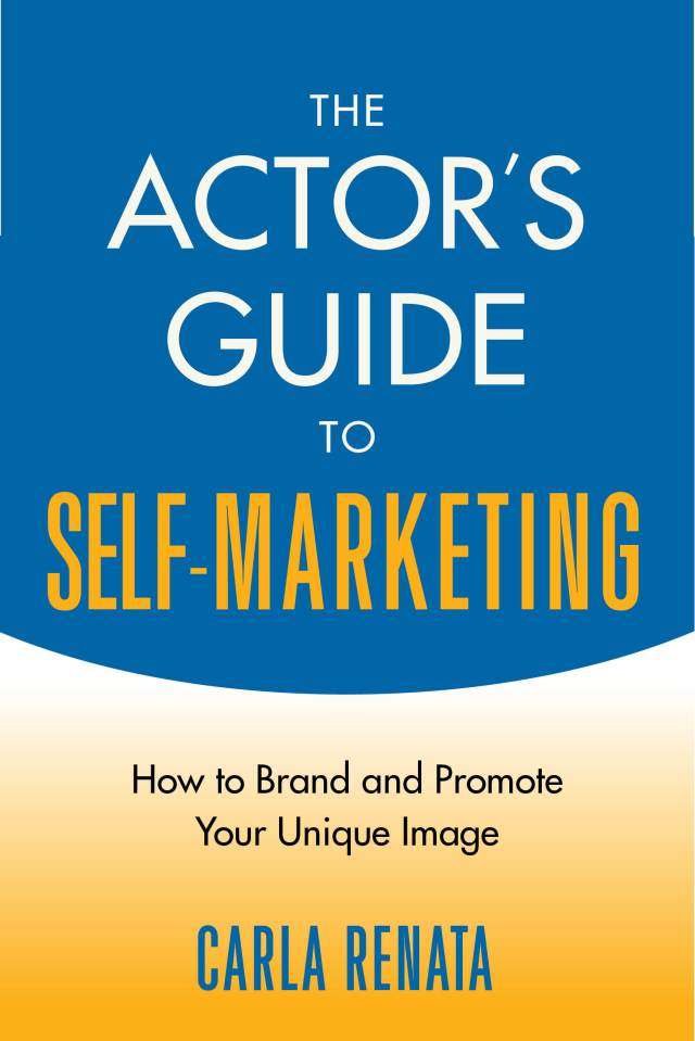 Actor's Guide to Self-Marketing 9781621535515_FC
