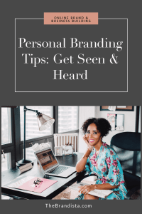 Personal_Branding_Tips_Get_Seen_And_Heard