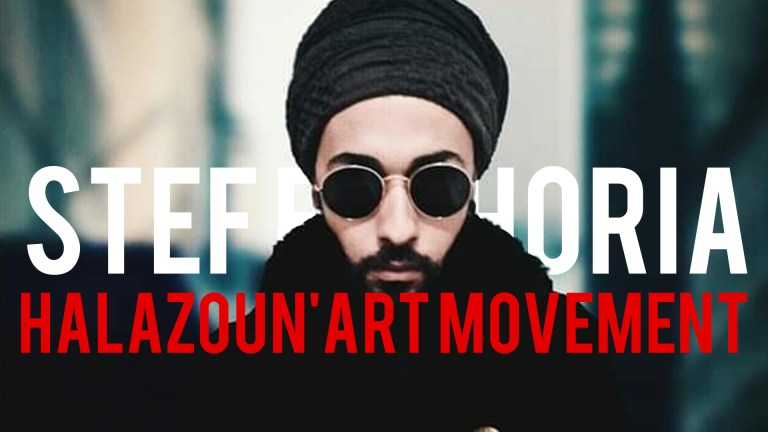 "Stef Euphoria on ""Halazoun'Art Movement"" and the Urge for a Tunisian Art Revolution."
