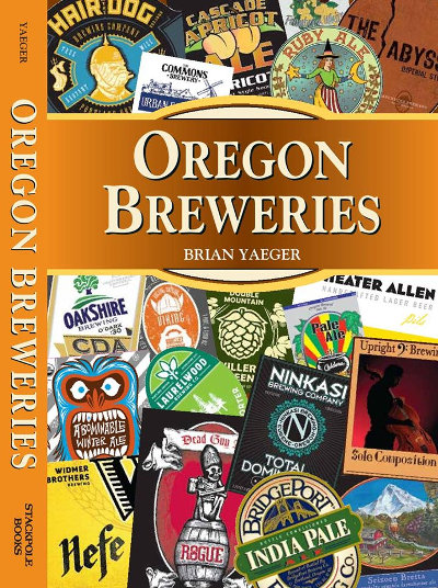 """Oregon Breweries"" by Brian Yaeger"