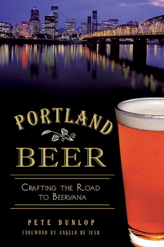 Portland Beer, by Pete Dunlop
