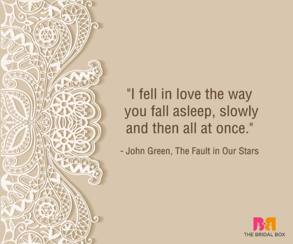 Heart Touching Love Quotes For Him - John Green