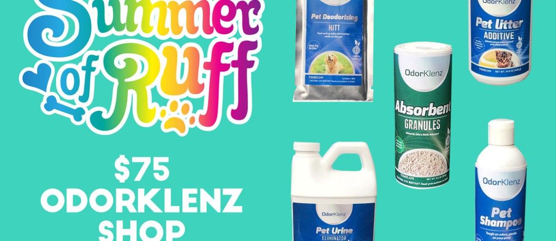 Summer of Ruff Giveaway #4: $75 OdorKlenz Shop Credit