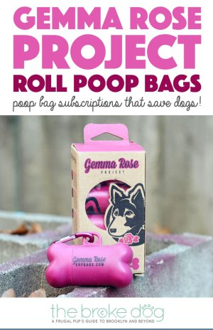 What if I told you that there's a poop bag rolls subscription that not only ensures that you'll never be bagless, but also helps animal rescues? I'm talking about Gemma Rose Project, of course!