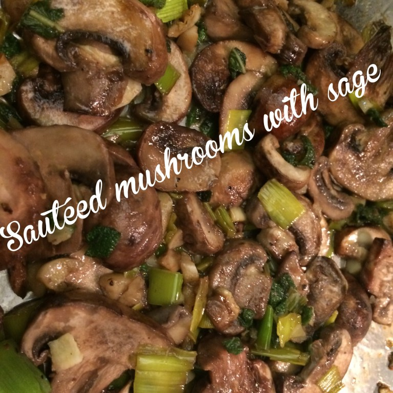 Sauteéd Mushrooms with Sage