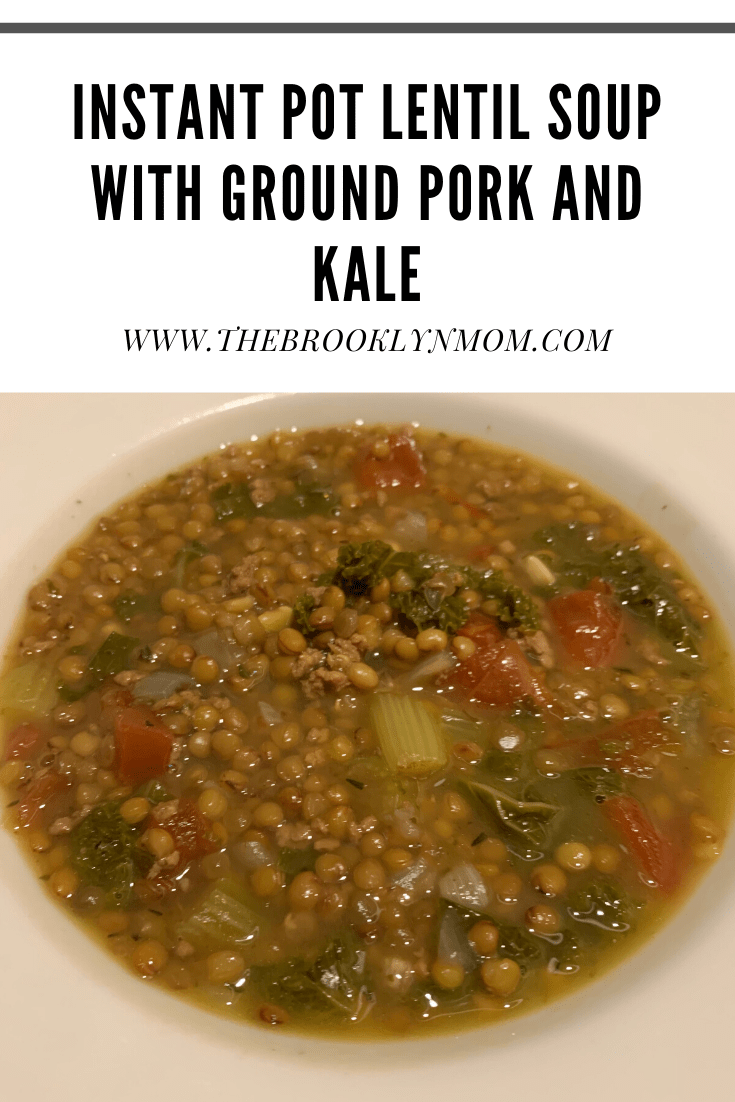 Instant Pot Lentil Soup with Ground Pork and Kale