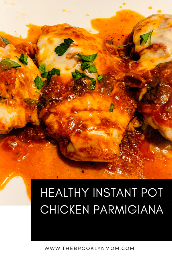 Healthy Instant Pot Chicken Parmigiana