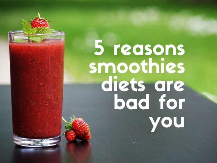 5 reasons why smoothies diets are bad for you