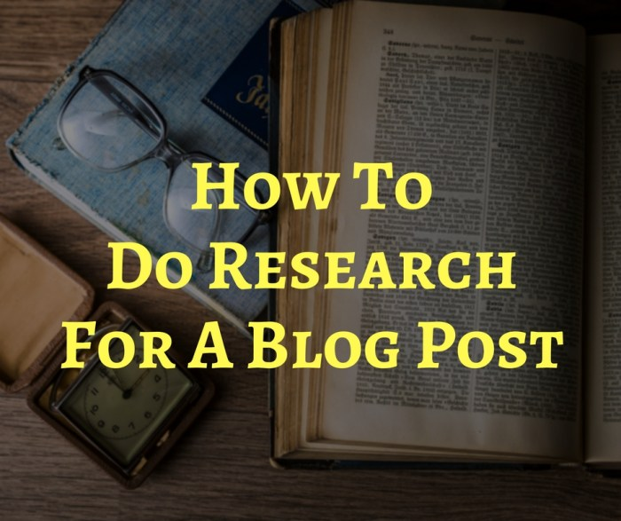 How To Do Research For A Blog Post