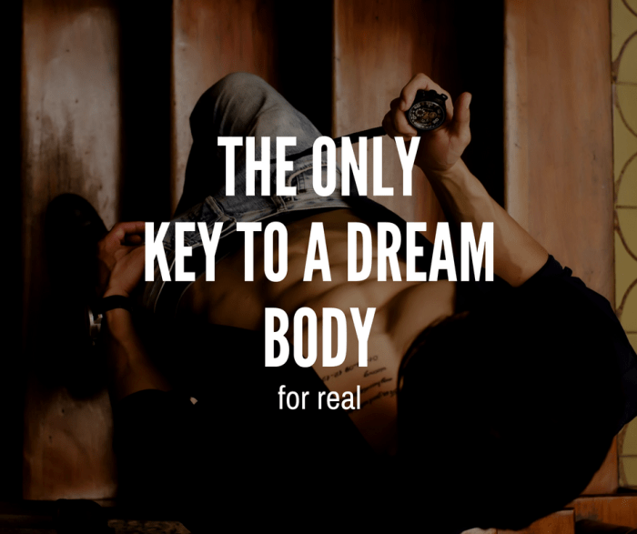 The Only Key To The Dream Body