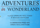 Review: Durham Opera Ensemble – Alice in Wonderland (Will Todd)