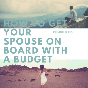 Getting Spouse on a Budget