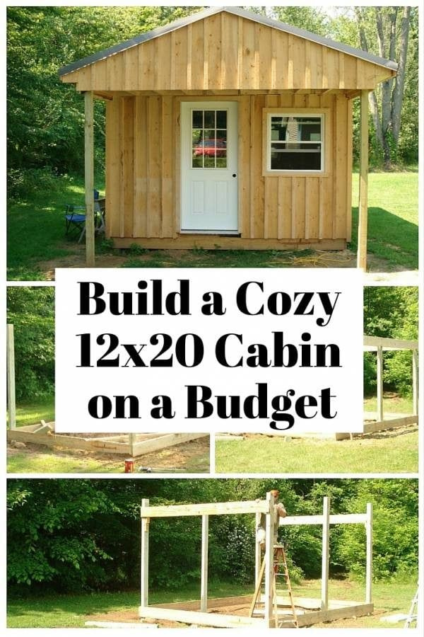 How To Build A 12 X 20 Cabin On A Budget The Budget Diet