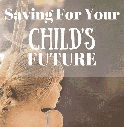 Saving For Your Child's Future Feature