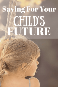 Saving For Your Child's Future Pinterest Pin