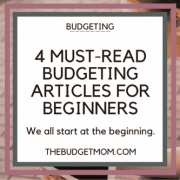 4 Must-Read Budgeting Articles For Beginners