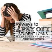 7 Ways to Pay Off Student Loans When You Can't Afford the Payments