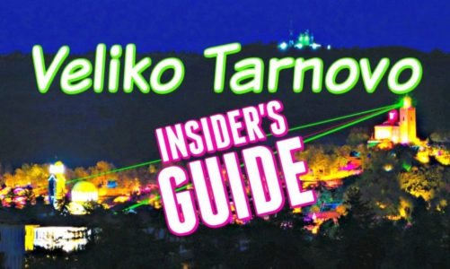 Veliko Tarnovo Bulgaria | An Insider's Guide on What to See and Do!