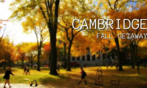 Cambridge Massachusetts Fall Getaway and Special Events 2019
