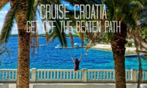 Best Croatia Cruise | Island Hopping On Board a Small Ship Cruise