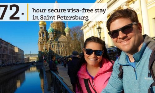 72 Hour Visa Free St Petersburg Russia | How to Visit Russia Visa Free