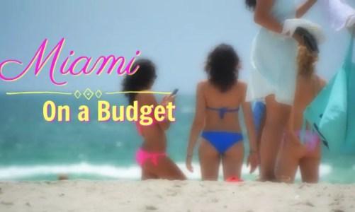 A Luxurious Trip to Miami Florida on a Budget